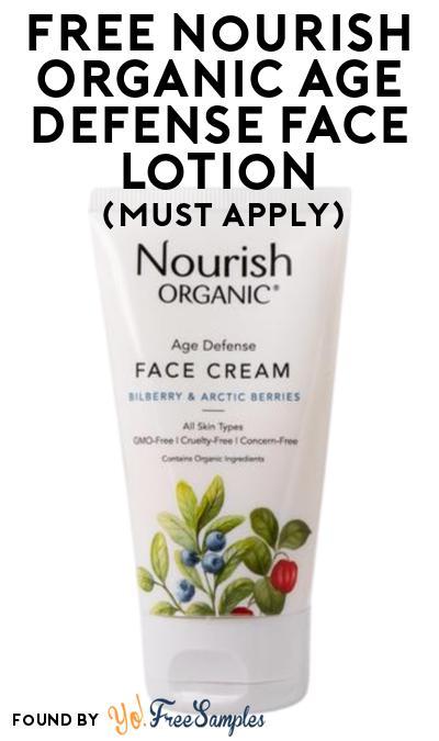 FREE Nourish Organic Age Defense Face Lotion At Social Nature (Must Apply)
