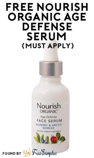 FREE Nourish Organic Age Defense Serum At Social Nature (Must Apply)