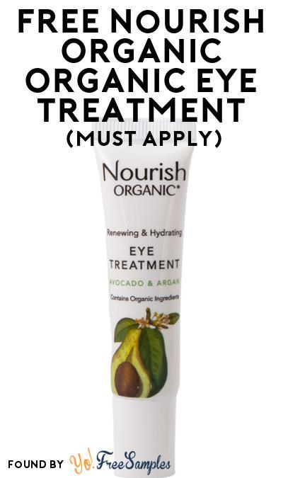 FREE Nourish Organic Organic Eye Treatment At Social Nature (Must Apply)