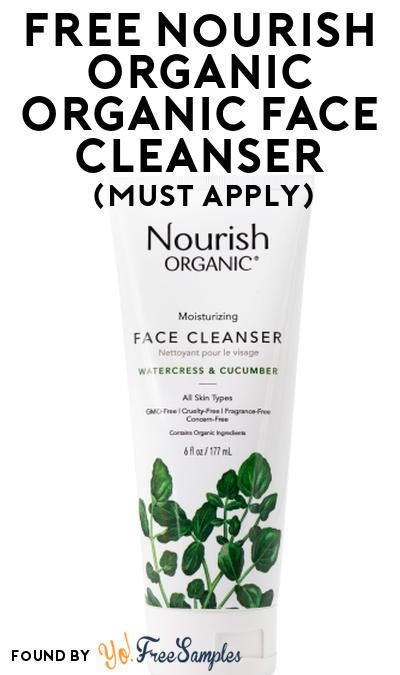 FREE Nourish Organic Organic Face Cleanser At Social Nature (Must Apply)