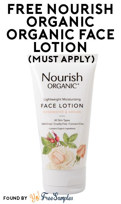 FREE Nourish Organic Organic Face Lotion At Social Nature (Must Apply)