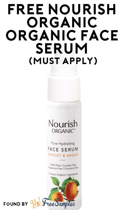 FREE Nourish Organic Organic Face Serum At Social Nature (Must Apply)
