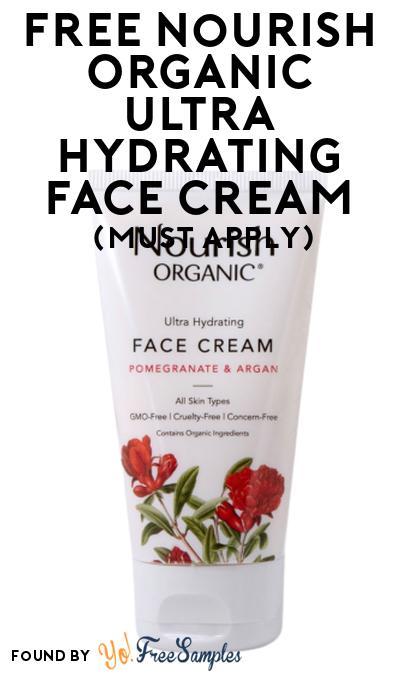 FREE Nourish Organic Ultra Hydrating Face Cream At Social Nature (Must Apply)