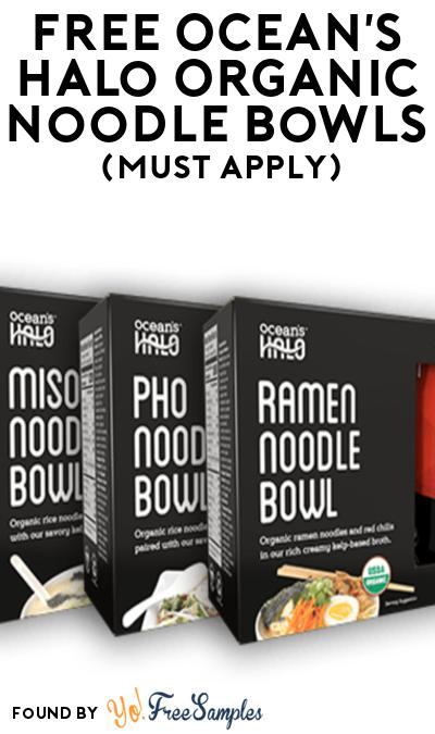 FREE Ocean's Halo Organic Noodle Bowls At Social Nature (Must Apply)
