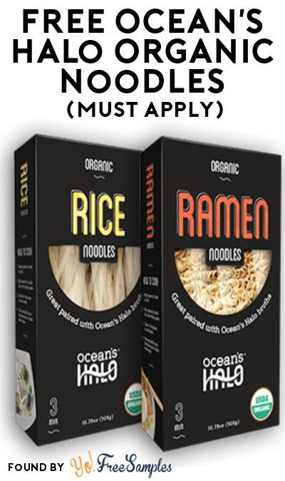 FREE Ocean's Halo Organic Noodles At Social Nature (Must Apply)
