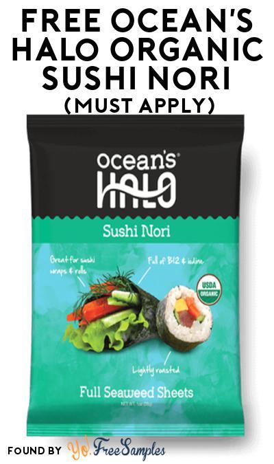 FREE Ocean's Halo Organic Sushi Nori At Social Nature (Must Apply)