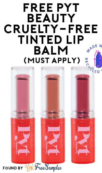 FREE PYT Beauty Cruelty-Free Tinted Lip Balm At Social Nature (Must Apply)