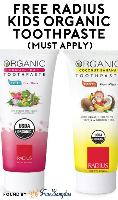 New! FREE RADIUS Kids Organic Toothpaste At Social Nature (Must Apply)