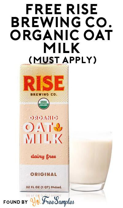 FREE Rise Brewing Co. Organic Oat Milk At Social Nature (Must Apply)