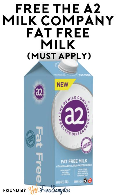 FREE The A2 Milk Company Fat Free Milk At Social Nature (Must Apply)