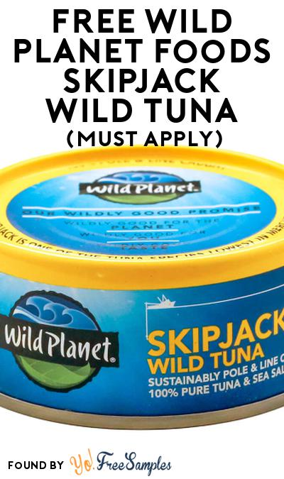 FREE Wild Planet Foods Skipjack Wild Tuna At Social Nature (Must Apply)