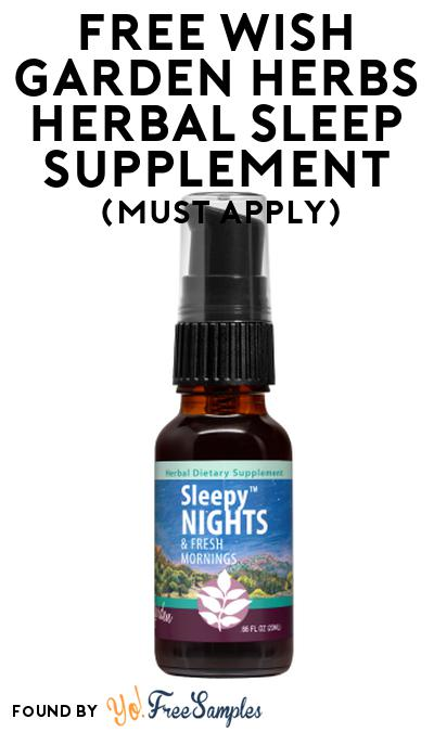 FREE Wish Garden Herbs Herbal Sleep Supplement At Social Nature (Must Apply)