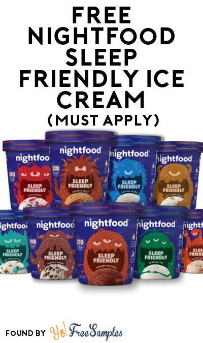 FREE nightfood Sleep Friendly Ice Cream At Social Nature (Must Apply)