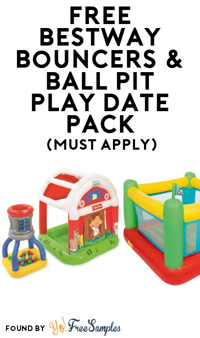 FREE Bestway Bouncers & Ball Pit Play Date Pack (Must Apply To Host Tryazon Party)