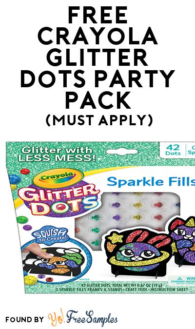 FREE Crayola Glitter Dots Party Pack (Must Apply To Host Tryazon Party)