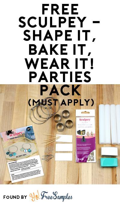 FREE Sculpey – Shape it, Bake it, Wear it! Parties Pack (Must Apply To Host Tryazon Party)