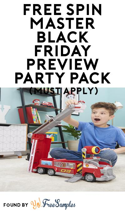 FREE Spin Master Black Friday Preview Party Pack (Must Apply To Host Tryazon Party)