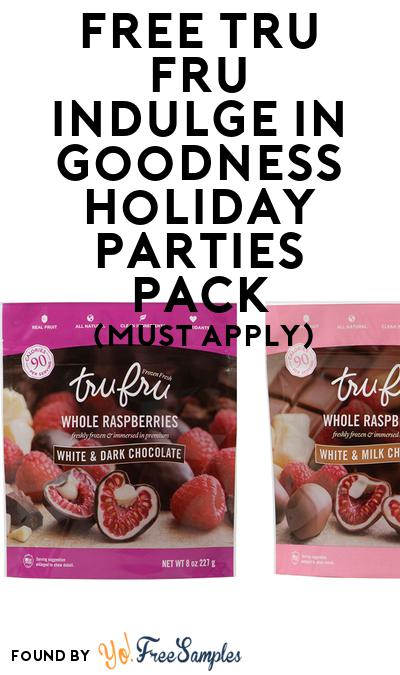 FREE Tru Fru Indulge in Goodness Holiday Parties Pack (Must Apply To Host Tryazon Party)