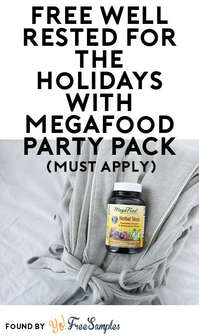 FREE Well Rested for the Holidays with MegaFood Party Pack (Must Apply To Host Tryazon Party)