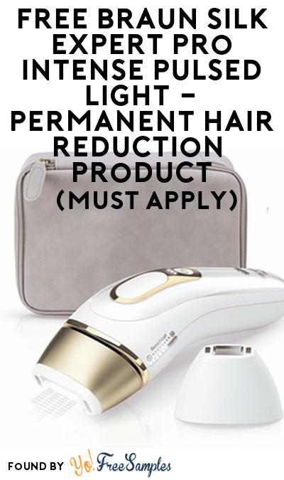 FREE Braun Silk Expert Pro Intense Pulsed Light – Permanent Hair Reduction​ Product From Viewpoints (Must Apply)