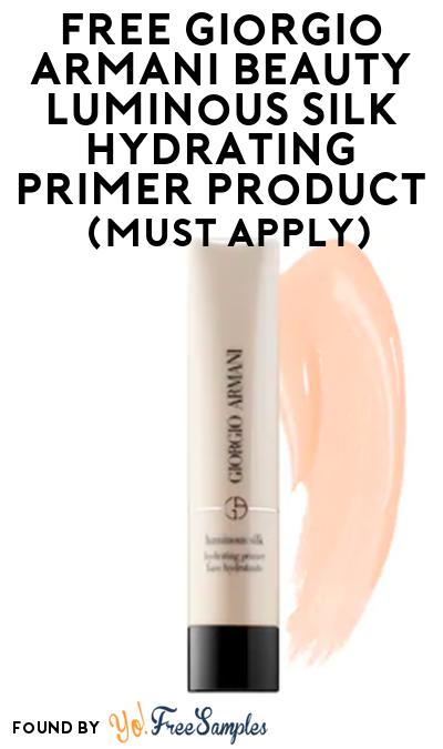 FREE Giorgio Armani Beauty Luminous Silk Hydrating Primer Product Samples From Viewpoints (Must Apply)