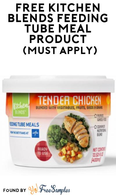 FREE Kitchen Blends Feeding Tube Meal Product From Viewpoints (Must Apply)