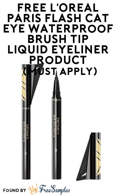 FREE L'Oreal Paris Flash Cat Eye Waterproof Brush Tip Liquid Eyeliner Product From Viewpoints (Must Apply)