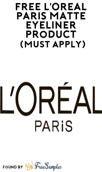 FREE L'Oreal Paris Matte Eyeliner Product From Viewpoints (Must Apply)