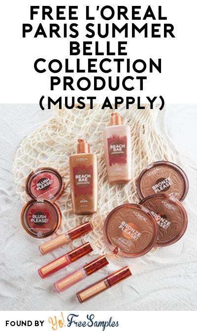 FREE L'Oreal Paris Summer Belle Collection Product From Viewpoints (Must Apply)
