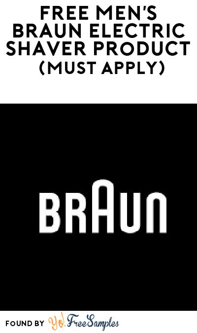FREE Men's Braun Electric Shaver Product From Viewpoints (Must Apply)