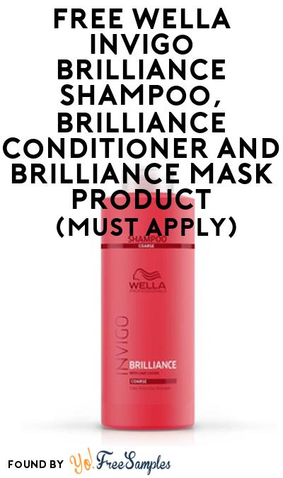 FREE Wella Invigo Brilliance Shampoo, Brilliance Conditioner and Brilliance Mask Product From Viewpoints (Must Apply)