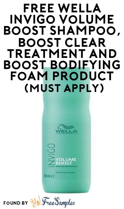 FREE Wella Invigo Volume Boost Shampoo, Boost Clear Treatment and Boost Bodifying Foam Product From Viewpoints (Must Apply)