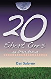 20 Short Ones: 20 Short Stories (Kindle Edition)