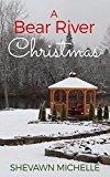 A Bear River Christmas (Kindle Edition)