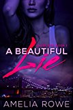 A Beautiful Lie (Unlocked #1) (Kindle Edition)