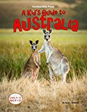 A Kid's Guide to Australia (Kindle Edition)