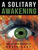 A Solitary Awakening: Book One of the Warren Files (Kindle Edition)