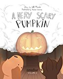 A Very Scary Pumpkin (Nuggies Book 3) (Kindle Edition)