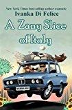 A Zany Slice of Italy (The Zany Series Book 1) (Kindle Edition)