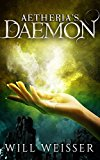 Aetheria's Daemon (Kindle Edition)