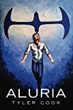 Aluria (The Aluria Adventures) (Volume 1)