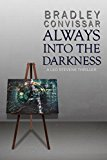 Always into the Darkness (A Leo Stevens Thriller Book 1) (Kindle Edition)