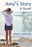 Amy's Story: A Novel