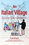An Italian Village: A perspective on life beside Lake Como (The Lake Como Trilogy Book 2) (Kindle Edition)