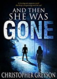 And Then She Was GONE (Kindle Edition)