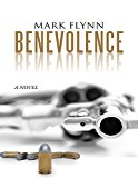 Benevolence (Kindle Edition)