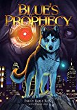 Blue's Prophecy (The Canis Chronicles)