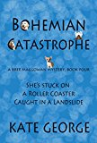 Bohemian Catastrophe (The Bree MacGowan Mysteries Book 4) (Kindle Edition)