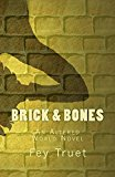 Brick & Bones: An Altered World Novel (Kindle Edition)