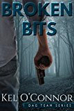 Broken Bits (DAG Team Series Book 1) (Kindle Edition)